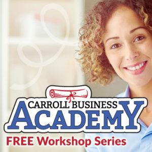 Carroll Business Academy: Women Entrepreneurs @ Beasman Auditorium at Integrace Fairhaven