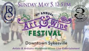 9th Annual Art & Wine Festival @ Sykesville main street